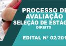 XII PROCESSO DE AVALIAÇÃO E SELEÇÃO DE ESTAGIÁRIO (NA ÁREA DE DIREITO) DA PROCURADORIA-GERAL DO ESTADO DO ACRE