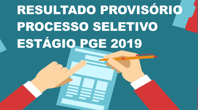 RESULTATO PROVISÓRIO PROCESSO DE ESTÁGIO PGE