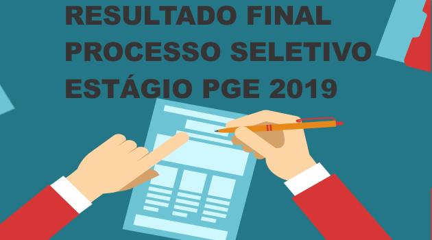 RESULTADO FINAL PROCESSO SELETIVO ESTÁGIO PGE