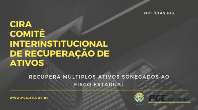 Cira Recupera Múltiplos Ativos Sonegados ao Fisco Estadual