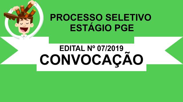 Processo Seletivo Estágio  – Edital 07/2019 Convocação