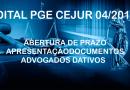 EDITAL PGE/CEJUR Nº 04/2019 –  APRESENTAÇÃO DOCUMENTOS DATIVOS