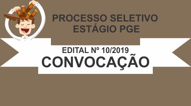 Processo Seletivo Estágio – Edital 10/2019 Convocação