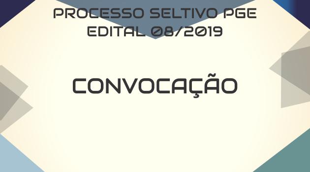 PROCESSO SELETIVO PGE – CONVOCAÇÃO