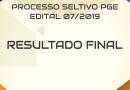 PROCESSO SELETIVO PGE – RESULTADO FINAL