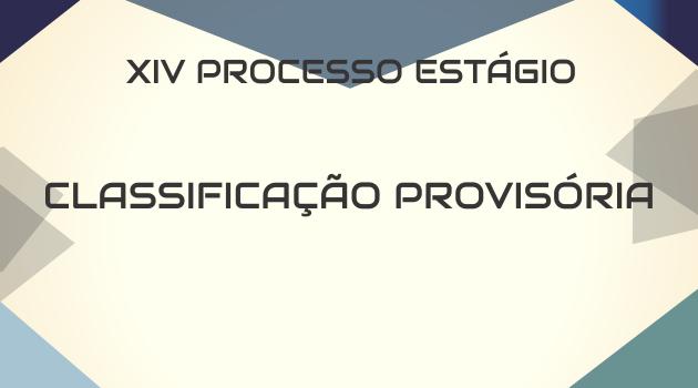 XIV PROCESSO SELETIVO CLASSIFICAÇÃO PROVISÓRIA