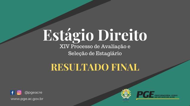 RESULTADO FINAL PROCESSO DO SELETIVO PGE