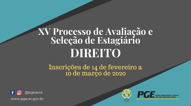 XV PROCESSO SELETIVO PARA ESTÁGIO NA ÁREA DE DIREITO
