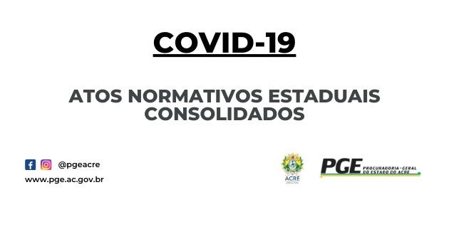 ATOS NORMATIVOS CONSOLIDADOS COVID-19