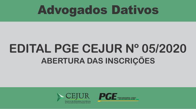 Edital PGE/CEJUR Nº05 Advogados Dativos