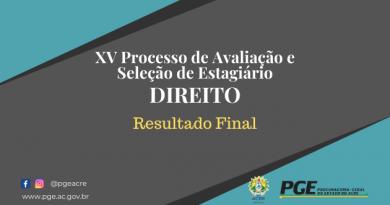 XV PROCESSO SELETIVO DE ESTÁGIO DE DIREITO – EDITAL N° 09 RESULTADO FINAL